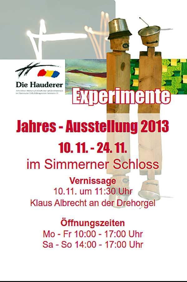 Experimente-Jahresausstellung 2013 der Hauderer